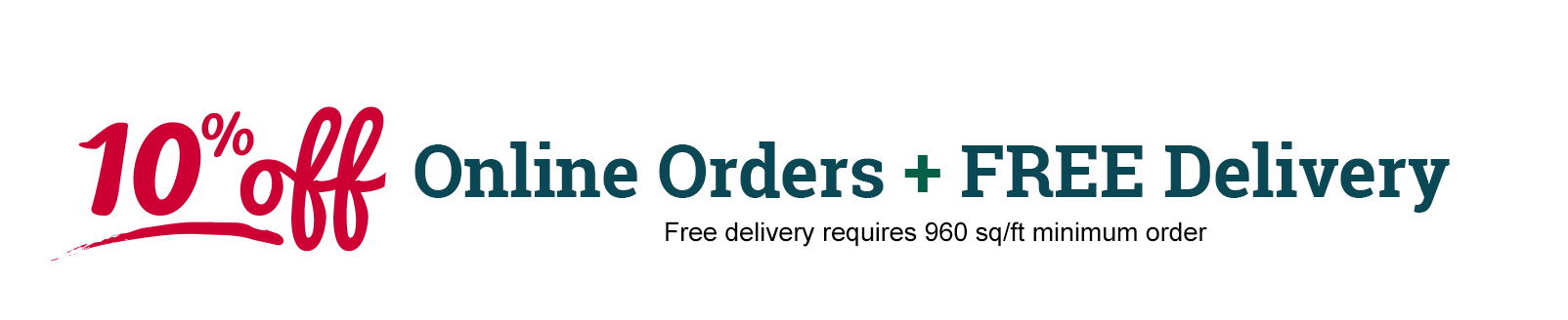 10% Off Online Orders + FREE Delivery